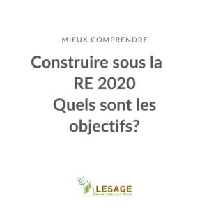 Construire sous la RE 2020